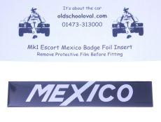 Mk1 Escort Mexico Wing/Boot Badge Foil Insert